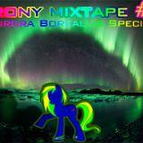 Brony Mixtape #6: Aurora Boreallis