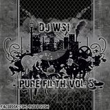 DJ WS1 pure filth vol 5