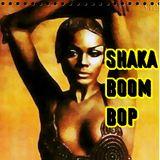 SHAKA BOOM BOP