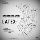 LATEX Live at Enter The Void - Colosseum jakarta