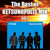The Best Of KETSUNOPOLIS MIX Vol.2