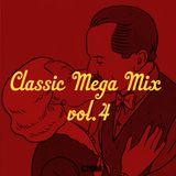 Classic Mega Mix vol.4
