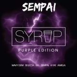 SEMPAI - Live @ SYRUP [25/03/17]