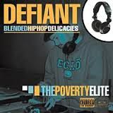 "DJ DEFIANT ""The Poverty Elite"" Copyright 2000"