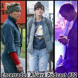 Podcast Encerrados Afuera #32: Oscar 2018, Mute, Smilf