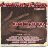 Kodie Blak's - A.TOUCH.Of.SOUL - Presents - Blak Beats Vol 1