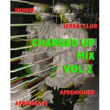 Charged Up Mix Vol 2