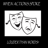 """""""When Actions Spoke Louder Than Words !!"""""""