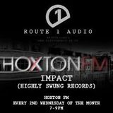 Route 1 Audio Show - Hoxton FM - November 2017 // Special guest DJ Impact Highly Swung Records