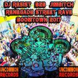 DJ RESIST  b2b  JIMBITCH  -  RENEGADE STREET RAVE  @BOOMTOWN 2017
