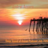 Andrei Azzaro - Deep Sound of Ocean (Podcast July 2015)