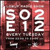 Lowup Radio Show S02E12 Feat Chief Boima (Dutty Artz - NYC)