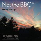 Not the BBC v80 - okay amigo