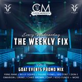 @CurtisMeredithh - #TheWeeklyFix - VOL.3 - The GOAT Promo Mix