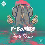Mark Farina - F-Bombs - Mixin' Work 2014