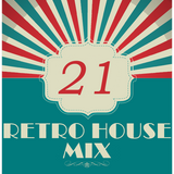 Dance to the House vol.21 - Retro House, Techno, Trance, ...
