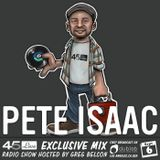 45 Live Radio Show pt. 93 with guest DJ PETE ISAAC