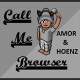 Call Me Browser avec Hoenz et -Amor - 16/01/16