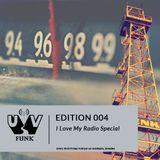 UV Funk 004: I Love My Radio Special