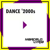Marcelo Lyrio - Dance '2000s