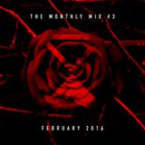 The Monthly Mix Episode 3: February 2016