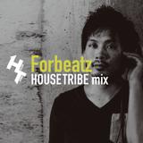 HOUSETRIBE mix - Forbeatz
