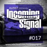 017# ELITIST presents INCOMING SIGNAL