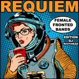 Dj RIVITHEAD - REQUIEM FEMALE FRONTED BANDS EDITION
