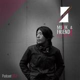 Muzik & Friendz Podkazt 012 - Dsitb