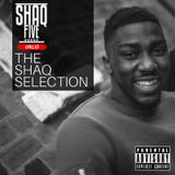 @SHAQFIVEDJ - Shaq Selection Vol.1