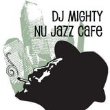DJ Mighty - Nu Jazz Cafe Vol 1
