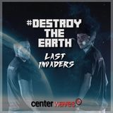Destroy The Earth Podcast #021