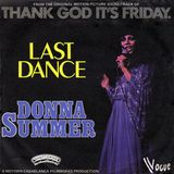 Donna Summer* Last Dance 1978 Disco Purrfection Edit *Thank God its Friday