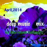 April 2014 deep music mix
