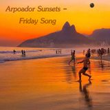 Arpoador Sunsets - Friday Song