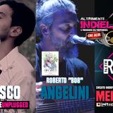 Altrimenti Indieland S01E08 SECONDA PARTE (Fusco Live - Roberto Angelini)