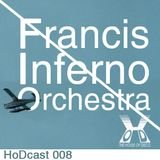 Francis Inferno Orchestra - The House of Disco Guestmix
