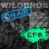 WildBros ON AIR EP 8