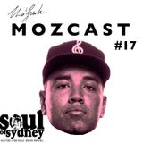 MOZCAST 17 - Live from Soul of Sydney