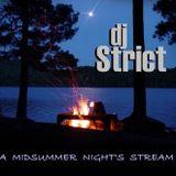 DJ Strict presents A MIDSUMMER NIGHT'S STREAM (2014)