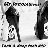 Mr loco Tech &Deep tech #10