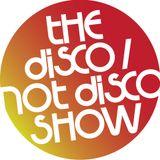 The Disco / Not Disco Show - 21.03.17