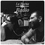 La Buena Vida Radio - #18 - Brasil!