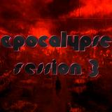 Apocalypse Session 3