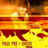 NTS 8/1/2014 w/ Special Guests Paul Pre & Dredi