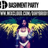 Bashment Party Vol.1 @DJHybrid