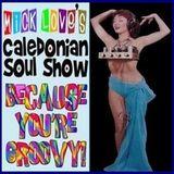 Caledonian Soul Show 04.12.19.