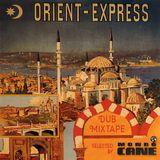 Orient Express (Dub Mixtape)