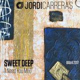 JORDI_CARRERAS_Sweet_Deep_(_I_Need_You_Mix)