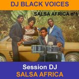 SESSION DJ  SALSA AFRICA  années 70 by Dj BlackVoices